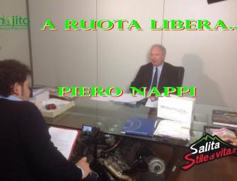 A Ruota Libera…Piero Nappi si racconta a Salitastiledivita.it