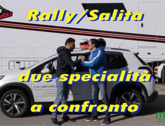 Rally / Salita: due specialità a confronto.