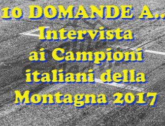 10 domande a… Intervista ai Campioni italiani della Montagna 2017 – Omar Magliona